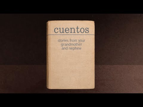 Cuentos: Stories from your Grandmother and Nephew